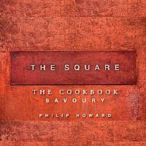 The Square: Savoury: v. 1: The Cookbook (Hardback)