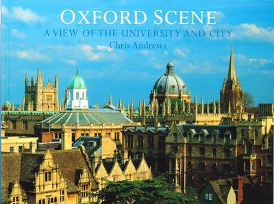 Oxford Scene: a View of the University and City (Paperback)