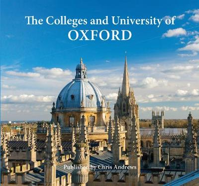 Oxford the Colleges & University (Hardback)