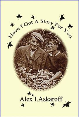 Have I Got a Story for You (Paperback)