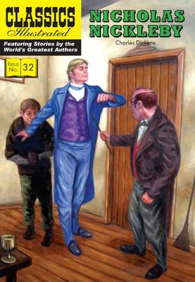 Nicholas Nickleby - Classics Illustrated 32 (Paperback)