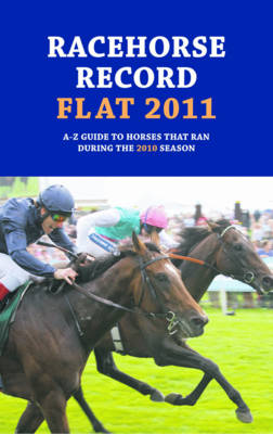 Racehorse Record Flat 2011 (Paperback)