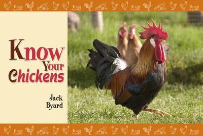 Know Your Chickens - Know Your... (Paperback)