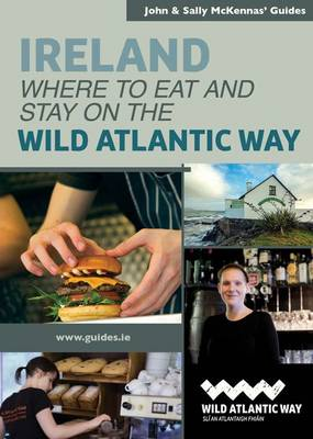 Where to Eat and Stay on the Wild Atlantic Way - McKennas' Guides (Paperback)