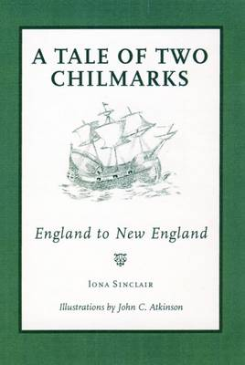 A Tale of Two Chilmarks: England to New England (Paperback)