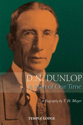 D. N. Dunlop, a Man of Our Time: A Biography (Paperback)