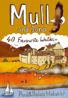 Mull and Iona: 40 Favourite Walks - Pocket Mountains S. (Paperback)