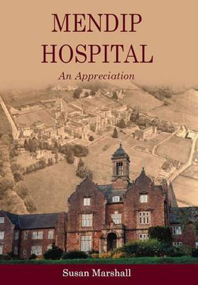 Mendip Hospital: An Appreciation (Paperback)