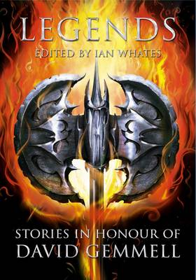Legends: Stories in Honour of David Gemmell (Hardback)