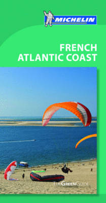 French Atlantic Coast Green Guide - Michelin Green Guides (Sheet map, folded)