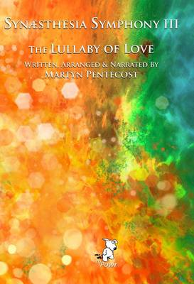 Synaesthesia Symphony: Lullaby of Love v. III (CD-Audio)