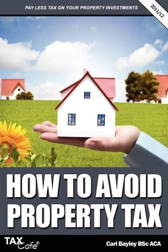 How to Avoid Property Tax (Paperback)