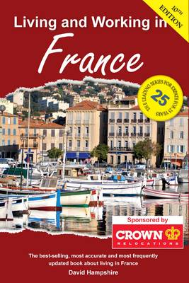 Living and Working in France: A Survival Guide (Paperback)
