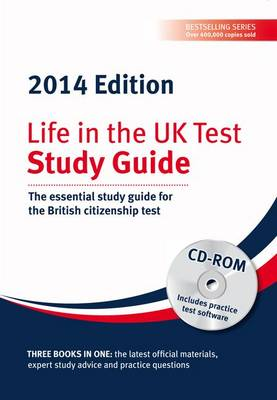 Life in the UK Test: Study Guide & CD ROM: The Essential Study Guide for the British Citizenship Test (Mixed media product)