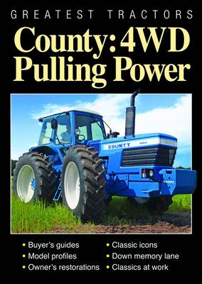 Greatest Tractors: County: 4WD Pulling Power (Paperback)