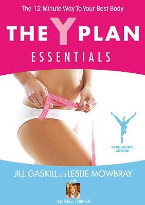 The Y Plan Essentials: The 12 Minute Way to Your Best Body (Paperback)