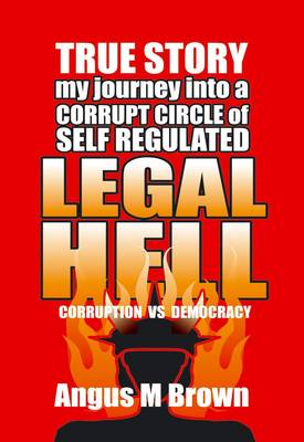 Legal Hell: Corruption vs Democracy (Paperback)