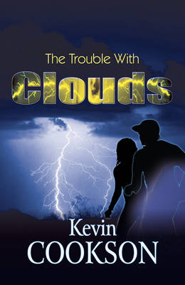The Trouble With Clouds (Paperback)