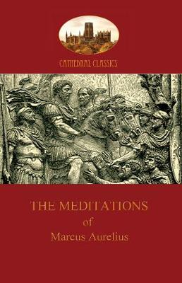 The Meditations of Marcus Aurelius (Paperback)