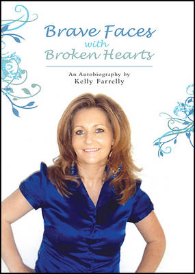 Brave Faces with Broken Hearts (Paperback)