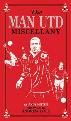 The Man Utd Miscellany (Hardback)