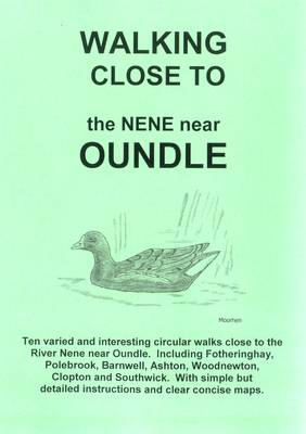 Walking Close to the Nene Near Oundle: No. 3 (Paperback)