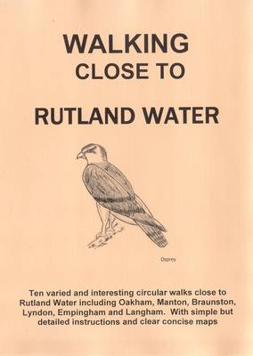 Walking Close to Rutland Water: No. 6 (Paperback)