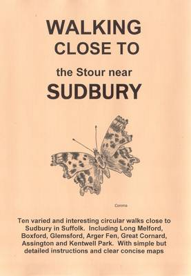 Walking Close to the Stour Near Sudbury: No. 25 (Paperback)