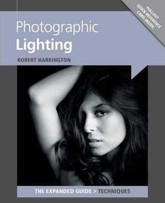 Photographic Lighting - Expanded Guide: Techniques (Paperback)