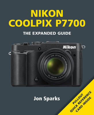 Nikon Coolpix P7700 - Expanded Guide (Paperback)