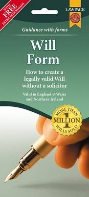 Will Form Pack: How to Create a Legally Valid Will without a Solicitor in England, Wales and Northern Ireland (Mixed media product)