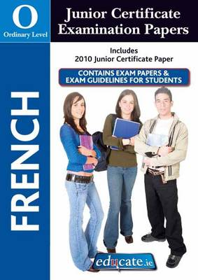 French Ordinary Level Junior Certificate Examination Papers (Mixed media product)