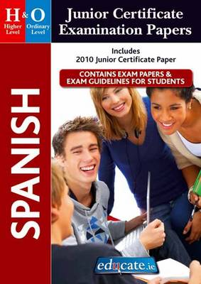 Spanish Higher & Ordinary Level Junior Certificate Examination Papers (Mixed media product)