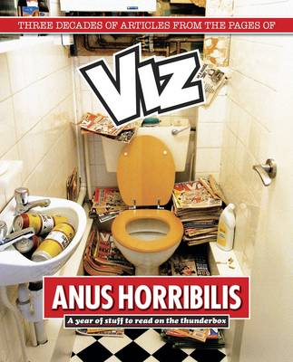 Anus Horribilis: A Year on the Thunderbox (Paperback)