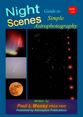 Nightscenes: Guide to Simple Astrophotography (Paperback)