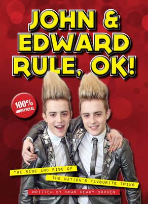 Jedward: John and Edward Rule, OK!: The Rise and Rise of the Nation's Favourite Twins (Paperback)
