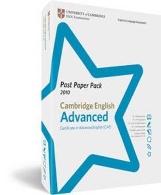 Past Paper Pack, Cambridge English Advanced 2010: Certificate in Advanced English (CAE) (Mixed media product)