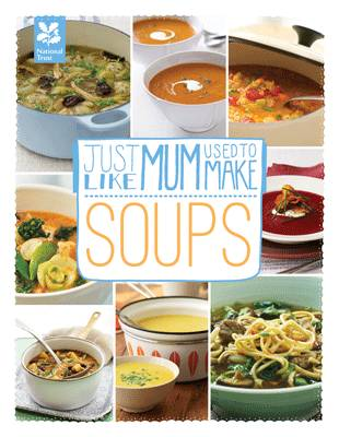 Just Like Mum Used to Make: Soups (Hardback)