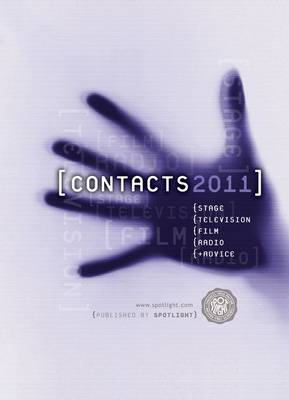 Contacts 2011: Stage, Television, Film & Radio (Paperback)