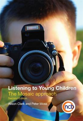 Listening to Young Children: The Mosaic Approach (Paperback)