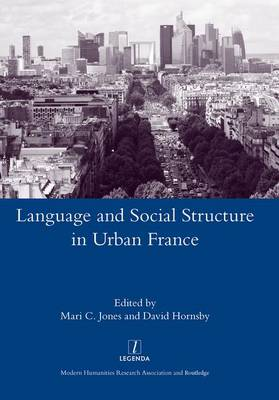 Language and Social Structure in Urban France (Hardback)