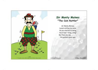 "Sir Monty Moines ""The Coin Rattler"" - Front 9 Edition (Poster)"