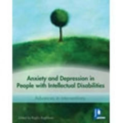 Anxiety and Depression in People with Intellectual Disabilities: Intervention Strategies (Book)