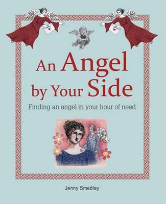 An Angel by Your Side (Paperback)
