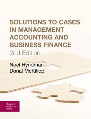 Solutions to Cases in Management Accounting and Business Finance (Paperback)