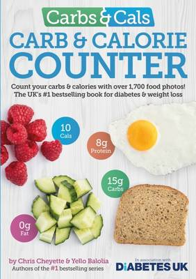 Cover Carbs & Cals Carb & Calorie Counter: Count Your Carbs & Calories with Over 1,700 Food & Drink Photos!