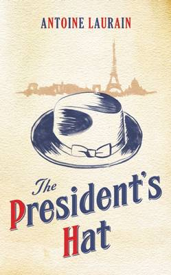 The President's Hat (Paperback)