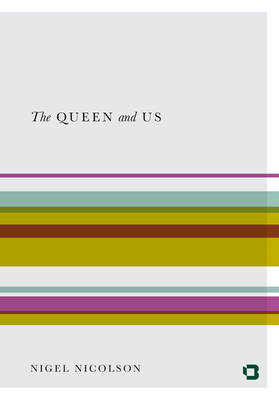 The Queen & Us: The Second Elizabethan Age (Paperback)