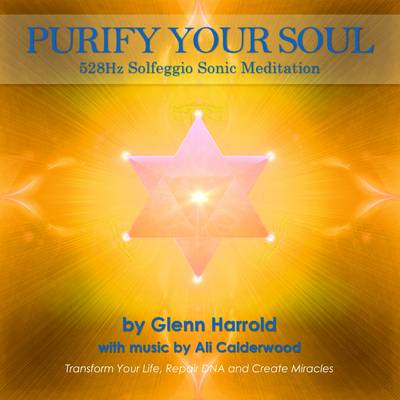 528Hz Solfeggio Meditation.: Transform Your Life, Repair DNA and Create Miracles - Purify Your Soul 3 (CD-Audio)