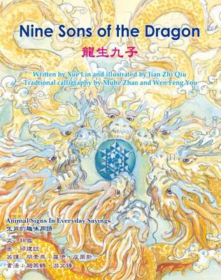 The Nine Sons of the Dragon - Animal Signs in Everyday Chinese Sayings (Hardback)